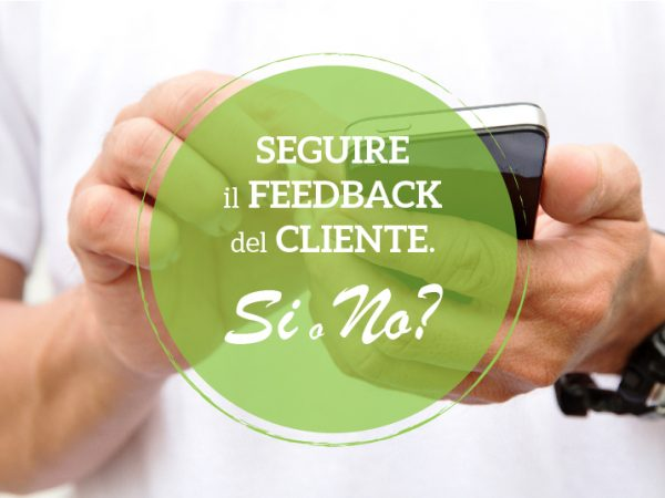 Feedback cliente. Si o no?